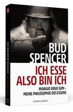 Bud Spencer - Ich esse, also bin ich | Spencer, Bud