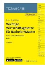 Wichtige Wirtschaftsgesetze für Bachelor / Master 2018/2019. Bd.2