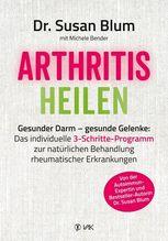 Arthritis heilen | Blum, Susan