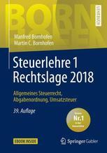 Steuerlehre 1 Rechtslage 2018   Bornhofen, Manfred; Bornhofen, Martin C.