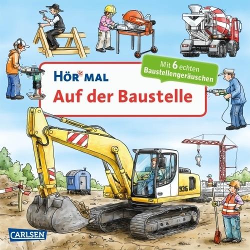 Carlsen -Hör mal, Auf der Baustelle