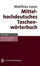 Mittelhochdeutsches Taschenwörterbuch   Lexer, Matthias