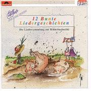 Zwölf (12) Bunte Liedergeschichten. CD   Zuckowski, Rolf