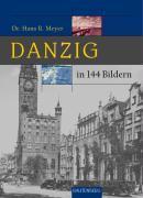 Danzig in 144 Bildern