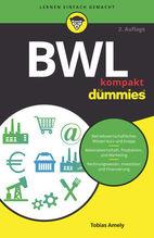 BWL kompakt für Dummies   Amely, Tobias