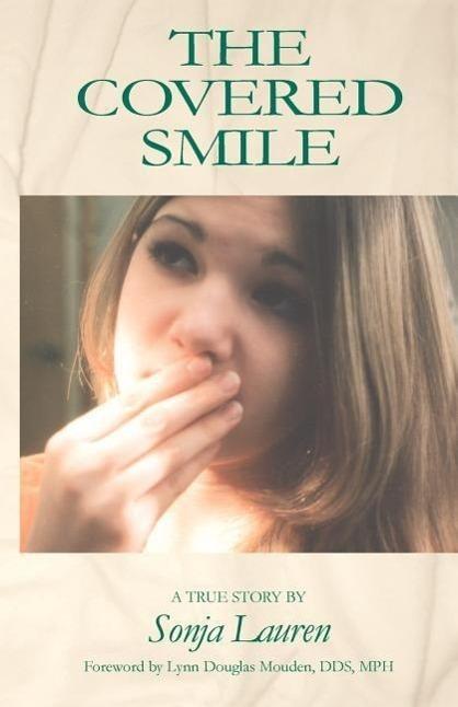The Covered Smile   Lauren, Sonja