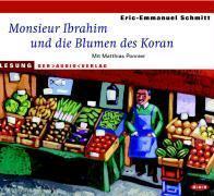 Monsieur Ibrahim und die Blumen des Koran. CD   Schmitt, Eric-Emmanuel