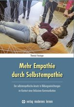 Mehr Empathie durch Selbstempathie | Friesinger, Theresia