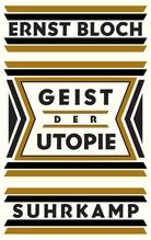 Geist der Utopie   Bloch, Ernst
