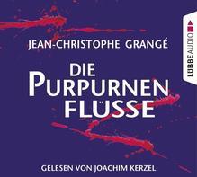 Die purpurnen Flüsse   Grange, Jean-Christophe
