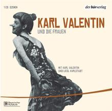 Edition 3. Karl Valentin und die Frauen   Valentin, Karl