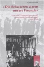 'Die Schwarzen waren unsere Freunde' | Reiß, Matthias