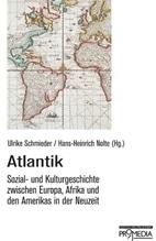 Atlantik | Schmieder, Ulrike; Nolte, Hans-Heinrich