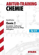 Abitur-Training Chemie 2. Leistungskurs G9 | Becker, Harald