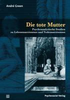 Die tote Mutter   Green, Andre