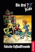 Kosmos Die drei ??? Kids 47 Falsche Fußballfreu