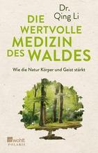Die wertvolle Medizin des Waldes | Li, Qing