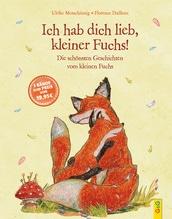 Ich hab dich lieb, kleiner Fuchs! | Motschiunig, Ulrike