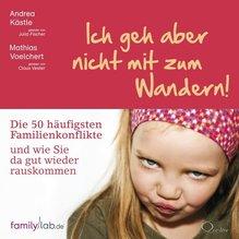 Ich geh aber nicht mit zum Wandern!, m. 5 Audio-CD, 5 Audio-CDs | Kästle, Andrea; Voelchert, Mathias; Vester, Claus