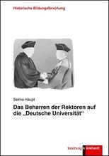 Das Beharren der Rektoren auf die 'Deutsche Universität' | Haupt, Selma