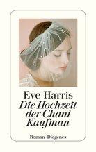 Die Hochzeit der Chani Kaufman | Harris, Eve
