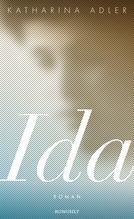 Ida | Adler, Katharina