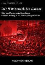 Der Wettbewerb der Gauner | Hoppe, Hans-Hermann