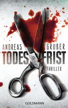 Todesfrist | Gruber, Andreas