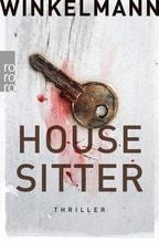 Housesitter | Winkelmann, Andreas