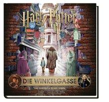 Harry Potter: Die Winkelgasse - Das Handbuch zu den Filmen | Revenson, Jody