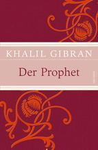 Der Prophet | Gibran, Khalil