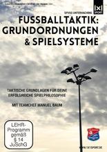 Fußballtaktik: Grundordnungen & Spielsysteme | Baum, Manuel