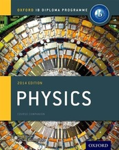 IB Physics Course Book 2014 Edition | Bowen-Jones, Michael; Homer, David