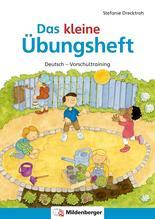 Das kleine Übungsheft Deutsch | Drecktrah, Stefanie