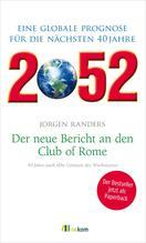 2052. Der neue Bericht an den Club of Rome   Randers, Jorgen