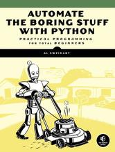 Automate the Boring Stuff with Python | Sweigart, Albert