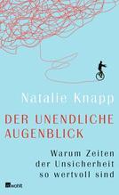 Der unendliche Augenblick | Knapp, Natalie