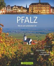 Wo es am schönsten ist - die Pfalz | Krüger, Jürgen