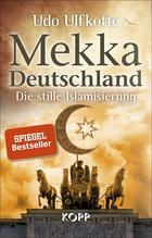 Mekka Deutschland   Ulfkotte, Udo