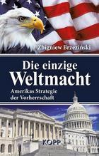 Die einzige Weltmacht   Brzezinski, Zbigniew