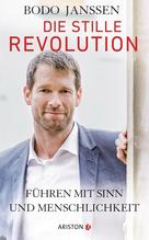 Die stille Revolution | Janssen, Bodo; Carstensen, Regina