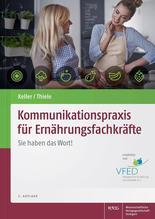 Kommunikationspraxis für Ernährungsfachkräfte   Keller, Georg; Thiele, Michael