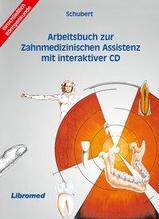 Arbeitsbuch zur Zahnmedizinischen Assistenz/mit CD