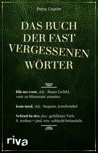Das Buch der fast vergessenen Wörter   Cnyrim, Petra