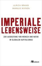 Imperiale Lebensweise   Brand, Ulrich; Wissen, Markus