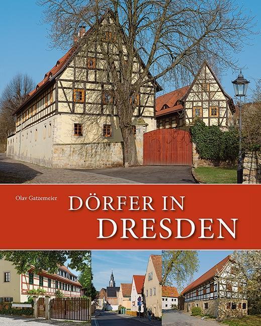 Dörfer in Dresden | Gatzemeier, Olav