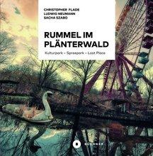 Rummel im Plänterwald | Flade, Christopher; Neumann, Ludwig; Szabo, Sacha