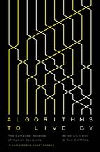 Algorithms to Live By | Christian, Brian; Griffiths, Tom
