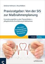 Praxisratgeber: Von der SIS® zur Maßnahmenplanung   Hellmann, Stefanie; Rößlein, Rosa