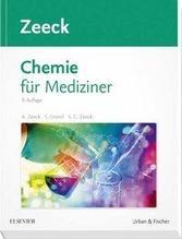 Chemie für Mediziner   Zeeck, Axel; Grond, Stephanie; Zeeck, Sabine C.